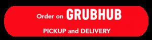 Grub Hub Pick-up & Delivery